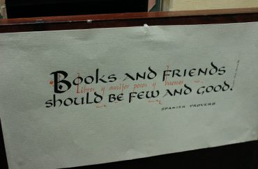 The saying 'Books and friends should be few and good'