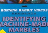 VHS cover of video Identifying Machine-made Marbles