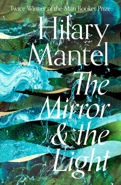 Hilary Mantel The Mirror & The Light cover