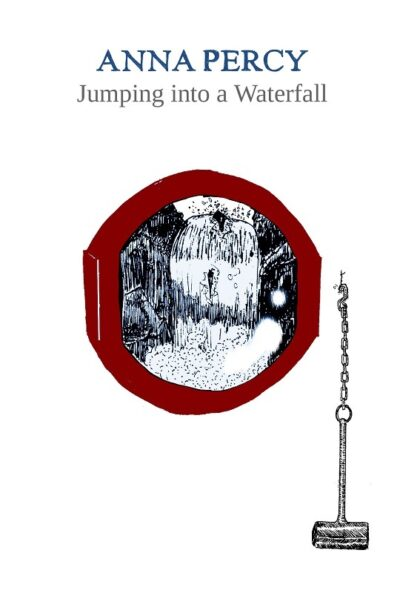 Anna Percy Jumping Into A Waterfall book cover