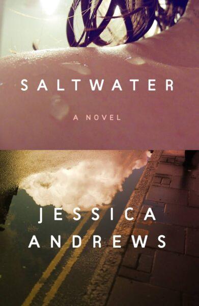 Jessica Andrews Saltwater