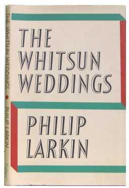 Philip Larkin The Whitsun Weddings cover