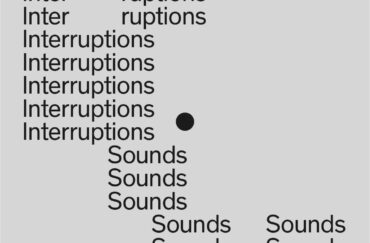 Interruptions: Sounds – Online with Holden Gallery, Manchester