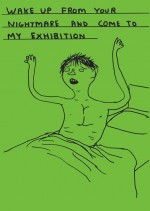 David Shrigley, Wake Up (2012), Copyright and courtesy the artist